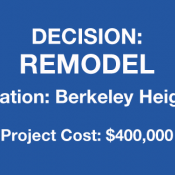 Decision to remodel home in Berkeley Heights