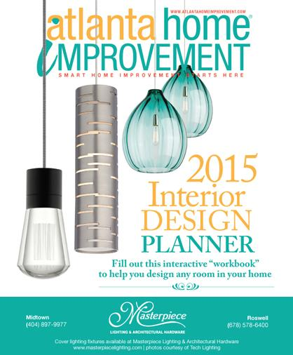 Atlanta Home Improvement magazine 2015 Interior Design Planner