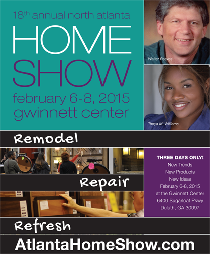 North Atlanta Home Show - February 6-8, 2015 Promotion