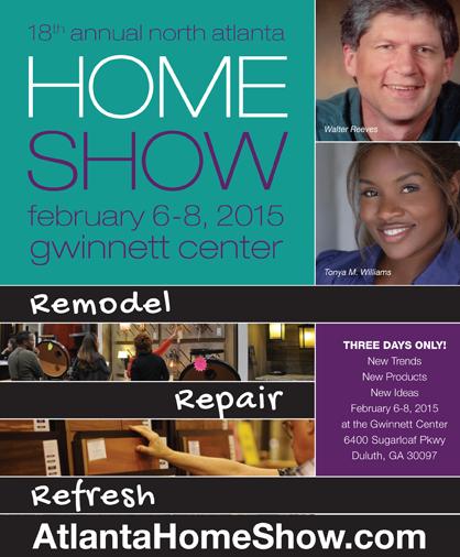 North Atlanta Home Show - February 6-8, 2015 Promotion