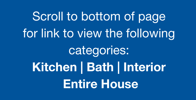 More CotY Award winning categories include - Kitchen | Bath | Interior | Entire House