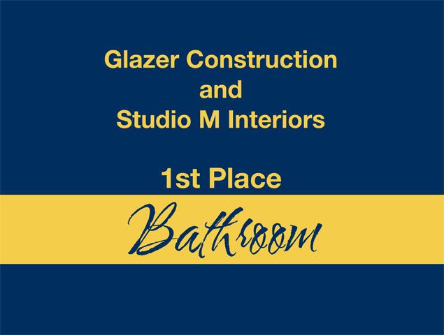 Glazer Construction and Studio M Interiors - 1st Place