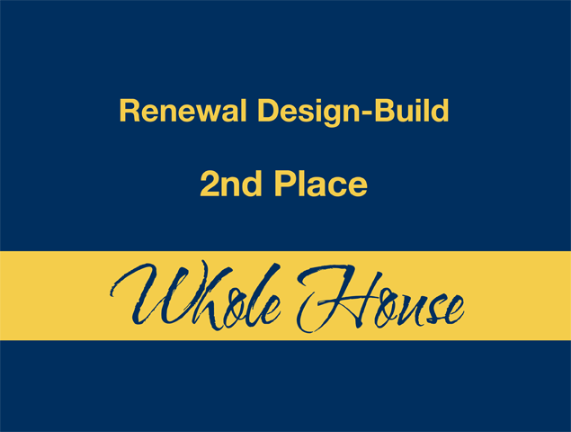 Whole House - 2nd Place