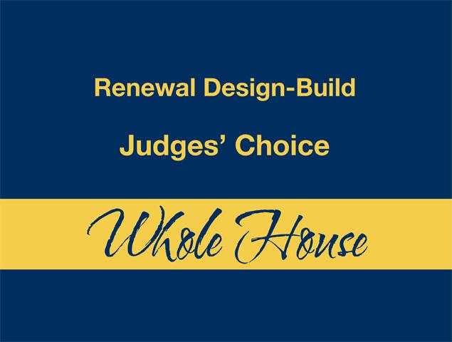 Whole House - Judges' Choice